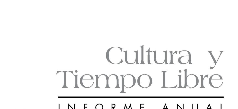 Cultura y Tiempo Libre. Informe Anual 2008