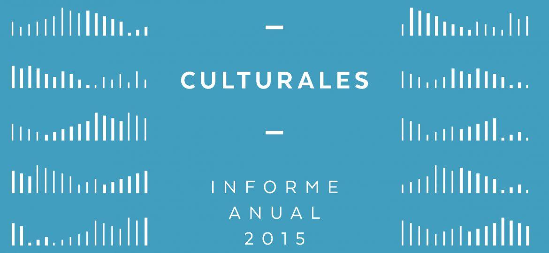 Estadisticas Culturales. Informe Anual 2015