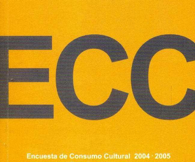Encuesta de Consumo Cultural 2004-2005. Estudio preliminar