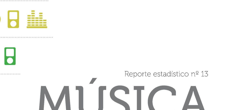 Reporte Estadístico N°13. Música