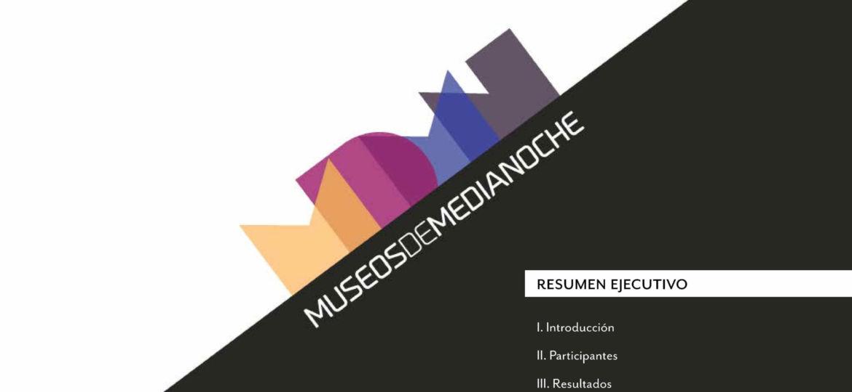 Informe Ejecutivo Museos de Medianoche 2015