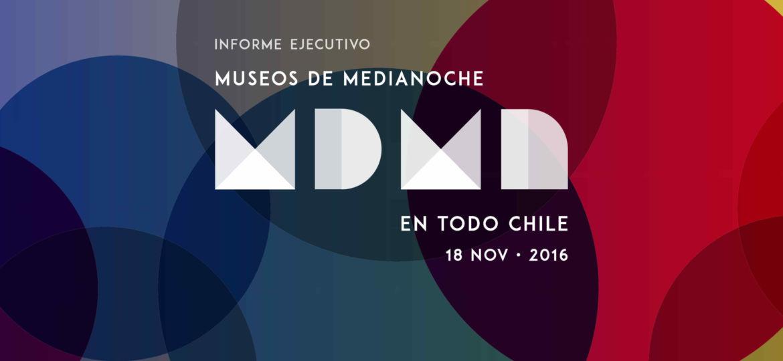 Informe Ejecutivo Museos de Medianoche 2016